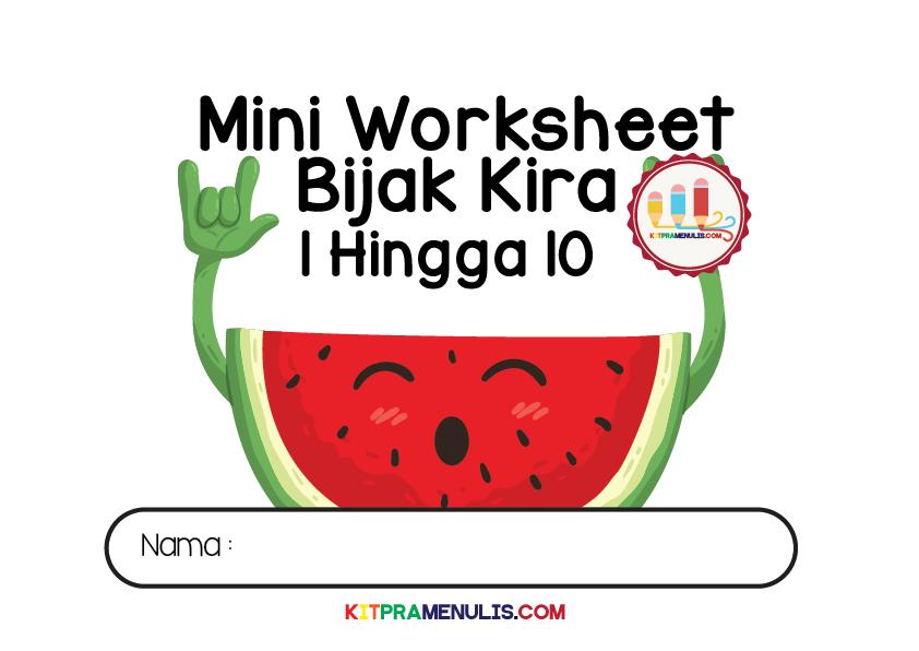 Mini-Worksheet-Bijak-Kira-1-10-Tema-Tembikai-01 Lembaran Kerja Bijak Kira 1 Hingga 10 Tema Tembikai