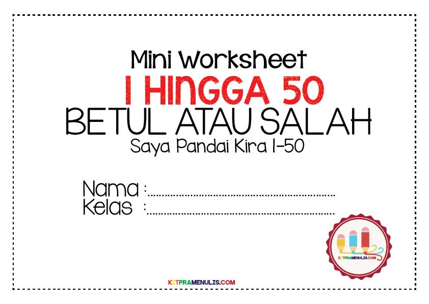 Mini-Worksheet-1-50-Betul-Atau-Salah-01 Lembaran Kerja Matematik Kira 1 Hingga 50 Pendidikan Khas