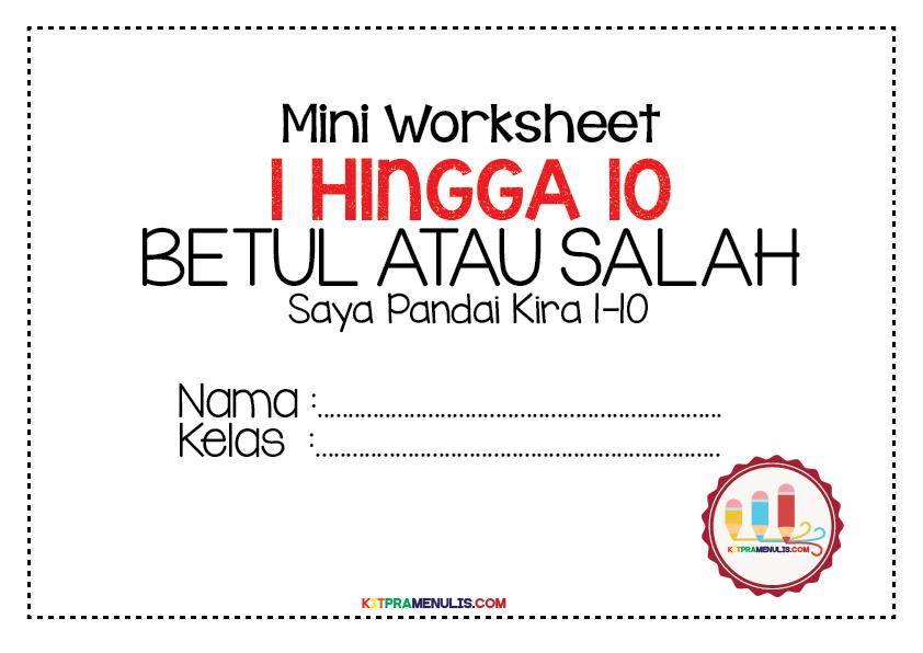 Mini-Worksheet-Kira-1-10-Betul-Atau-Salah-01 Lembaran Kerja Matematik Mengira 1 Hingga 10