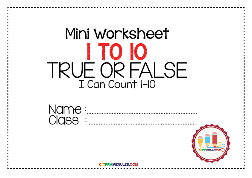 Mini-Worksheet-Kira-1-10-TRUE-OR-FALSE-01 Mini Worksheet Mathematic I Can Count 1 To 10
