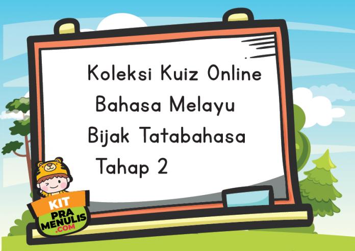 Koleksi Kuiz Online Bahasa Melayu Bijak Tatabahasa Tahap 2-02