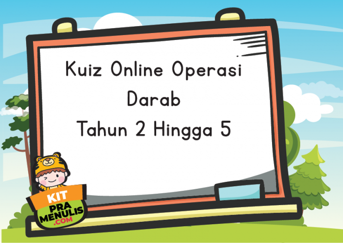Kuiz Online Operasi Darab Tahun 2 Hingga Tahun 5