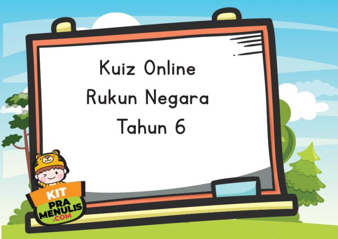 Kuiz Online Rukun Negara Tahun 6