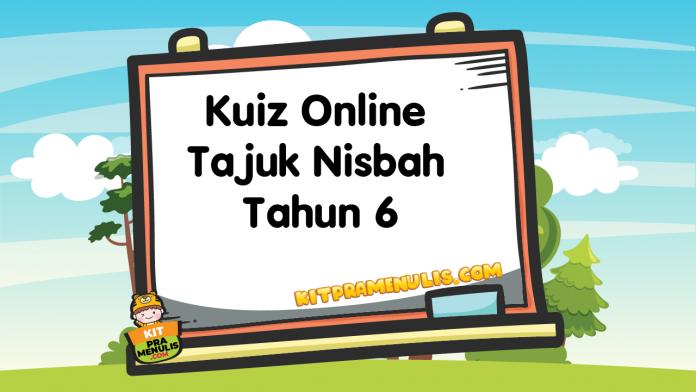 Kuiz Online Tajuk Nisbah Tahun 6