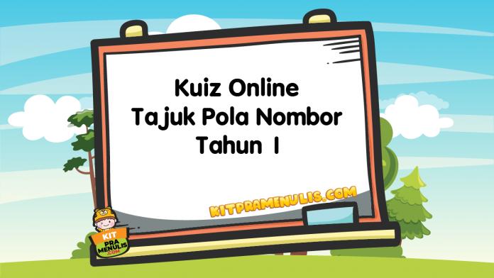 Kuiz Online Tajuk Pola Nombor Tahun 1
