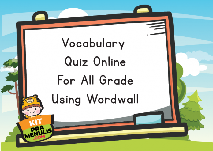 Vocabulary Quiz Online For All Grade Using Wordwall